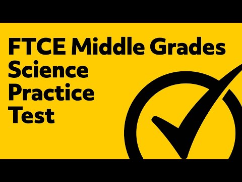 FTCE Middle Grades Science (5-9) Practice Test