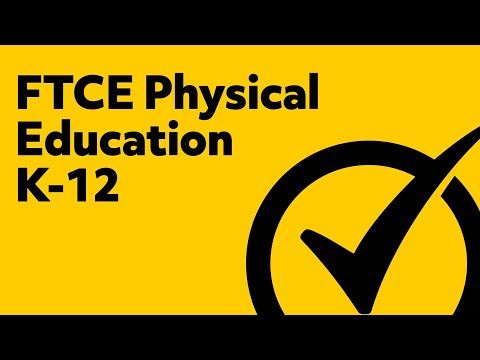 FTCE Physical Education K-12 Test Study Guide