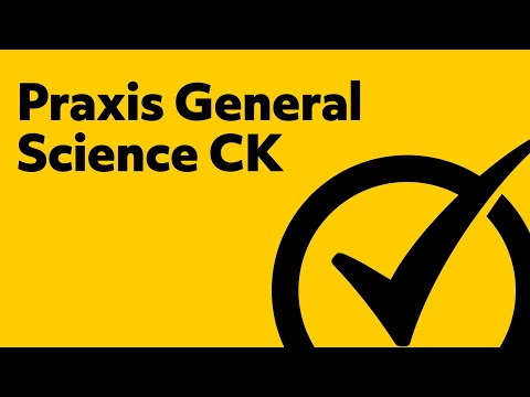 Praxis General Science Study Guide