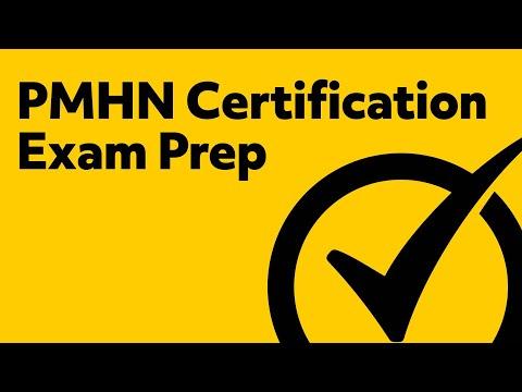 PMHN Certification Exam Prep