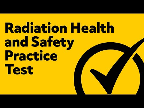 Radiation Health and Safety Exam (Study Guide)