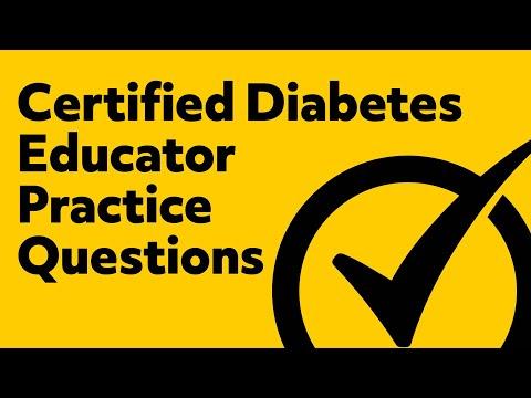Certified Diabetes Educator Exam Practice Questions