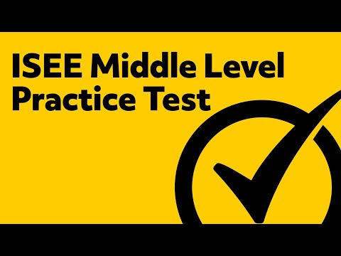 ISEE Middle Level Practice Test