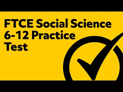 FTCE Social Science 6-12 Practice Test