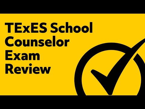 TExES School Counselor (152) EXAM REVIEW