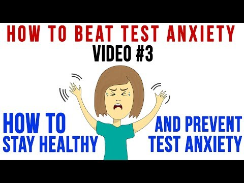 Tip 3 | How To Stay Healthy and Prevent Test Anxiety