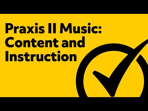 Praxis II Music: Content and Instruction Practice Questions