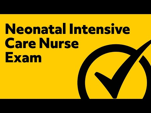 Neonatal Intensive Care Nurse Exam Practice Questions