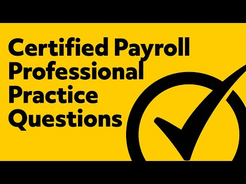 Certified Payroll Professional (Practice Exam)