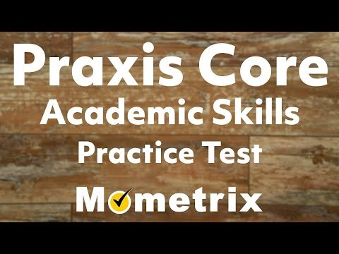 Praxis Core Academic Skills for Educators (Practice Test)