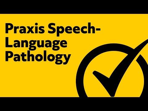 Praxis Speech-Language Pathology (Study Guide)