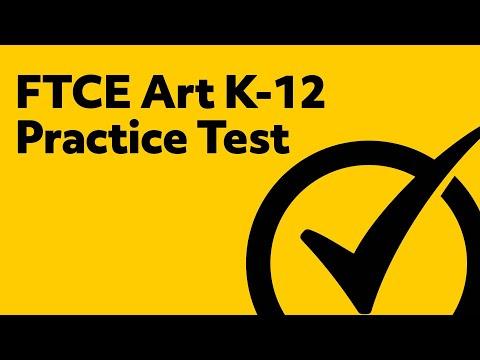 FTCE Art K-12 Practice Test