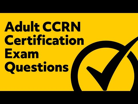 Adult CCRN Certification Exam Questions