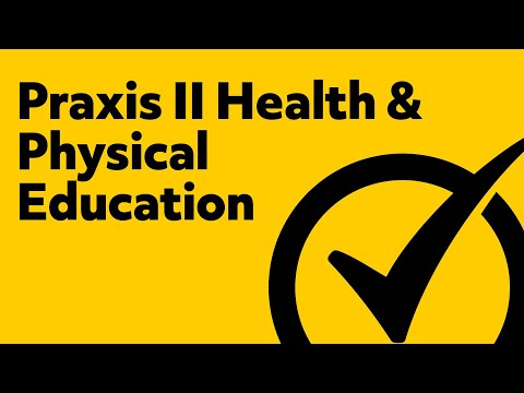 Praxis II Health and Physical Education: Content Knowledge Test Questions