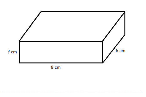 Rectangular prism with length 8cm, width, 6cm, height unknown